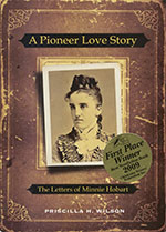 A Pioneer Love Story, the Letters of Minnie Hobart